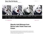 Never Say Die Beauty recommends Reviva's Glycolic Acid Toner & Cream